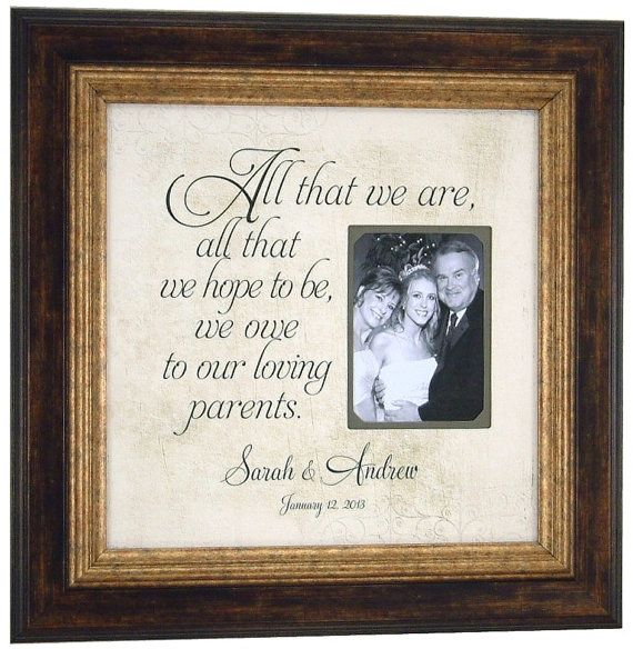 Wedding Gifts Picture Frames : ... Mother Of The Bride, Parent Gift, Weddings, Bride Groom, Wedding Gifts
