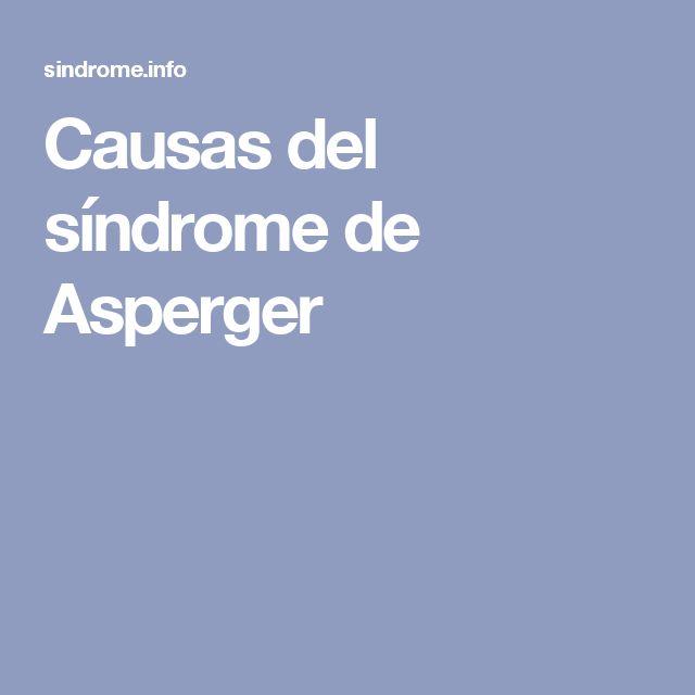 Causas del síndrome de Asperger