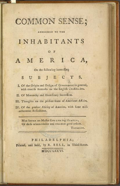 thomas pain common sense primary source On january 10, 1776, while the second continental congress was deliberating on the future of the united colonies, a 46-page pamphlet was put out for sale.