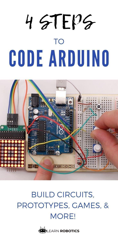 Four Steps To Writing An Arduino Program Learn Robotics Arduino