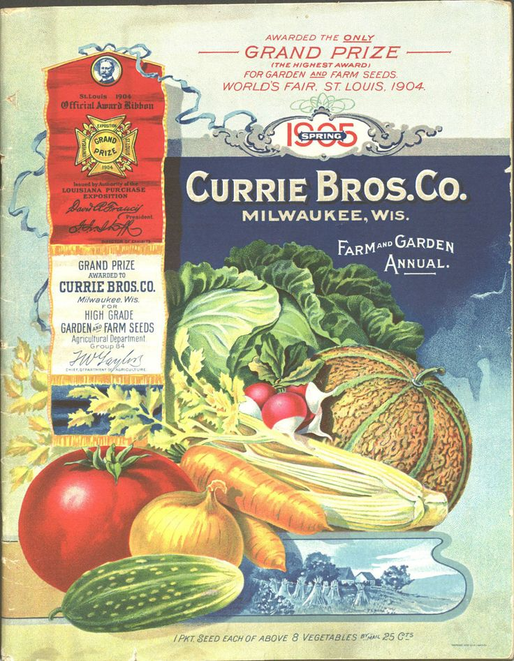 """From the collection at Andersen Horticultural Library. Seed catalogs and related publications often tout major awards won by that nursey at world's fairs and other horticultural exhibitions. The cover of Currie Brothers Co.'s 1905 farm and garden annual highlighted honors from the 1904 St. Louis World's Fair (including """"the only GRAND prize for garden and seed farms"""")."""