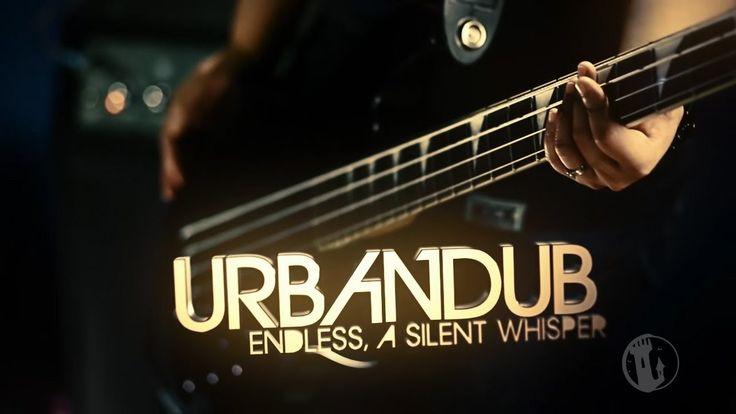 Urbandub – Endless A Silent Whisper Lyrics | Genius Lyrics