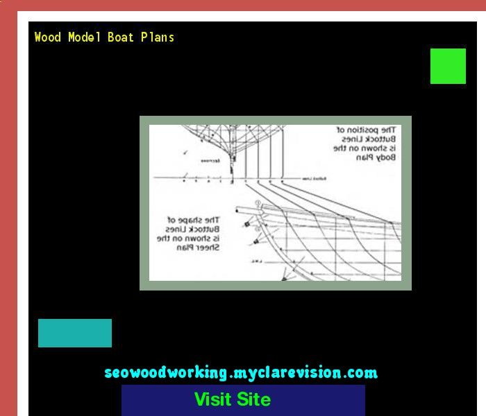 Wood Model Boat Plans 194644 - Woodworking Plans and Projects!