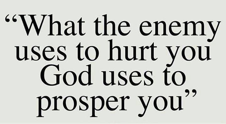 """Genesis 50:20- """"...you meant it for evil, but God meant it for good."""""""