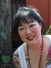 Margaret Cho - American comedian, supports LGBT rights and has won awards for her humanitarian efforts on behalf of women, Asians, and the LGBT community