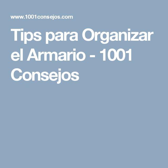 Tips para Organizar el Armario - 1001 Consejos