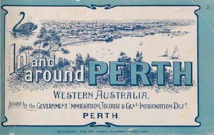 Places Of Interest : In And Around Perth, Western Australia, ?1911.  http://encore.slwa.wa.gov.au/iii/encore/record/C__Rb1233204__SO00987__Orightresult__U__X3?lang=eng&suite=def
