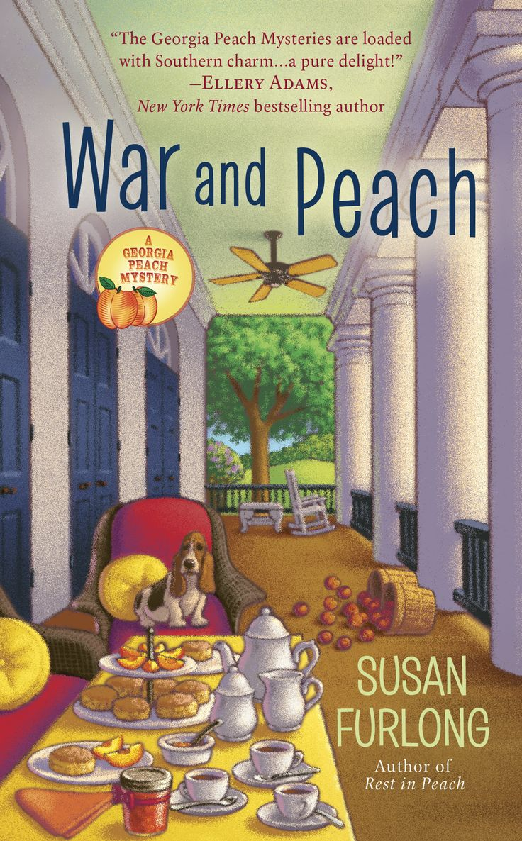"""Cover for WAR AND PEACH - Berkley Prime Crime - 2/2017  """"A juicy murder scandalizes small town Georgia."""""""