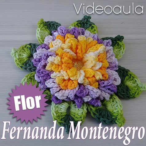 "FLOR DE CROCHÊ – FERNANDA MONTENEGRO ""Videoaula"""