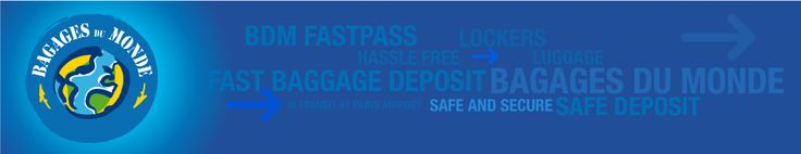 BAGAGES DU MONDE - Consigne / Baggage Storage  Paris