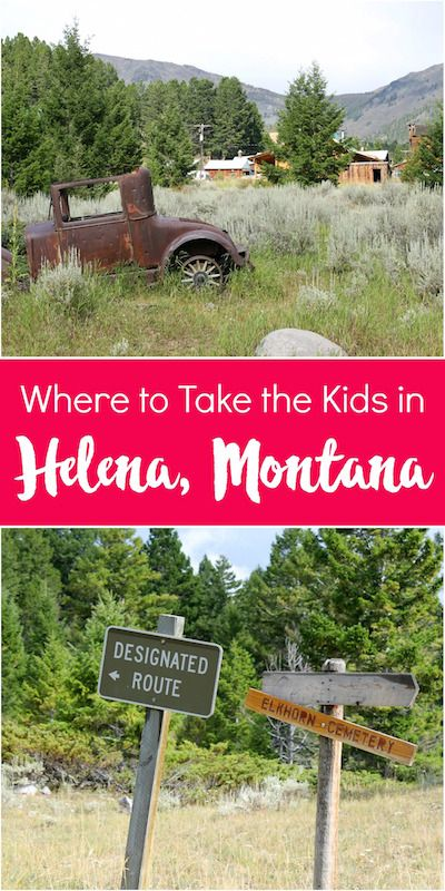 Family Vacation in Helena, Montana | Road Trips For Families