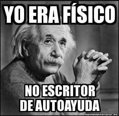 Si Einstein levantara la cabeza....