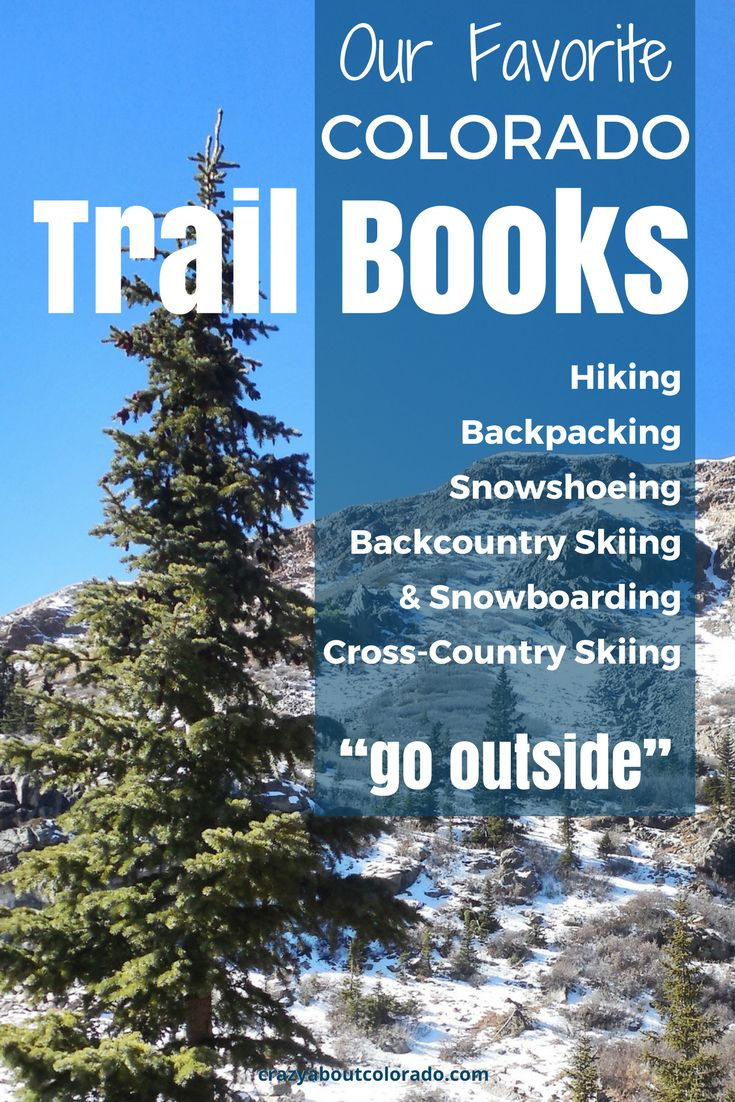 Our favorite collection of Colorado trail guidebooks for hiking, backpacking, snowshoeing, cross country skiing, backcountry skiing & snowboarding.