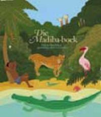 Die Madiba-boek: gunsteling kinderverhale.