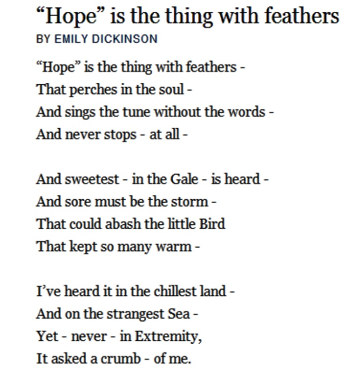 """""""Hope"""" is the thing with feathers -"""
