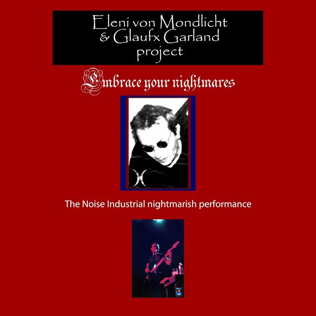 SVK-CAPP-Glaufx MUSIC by Glaufx Garland: Nightmarish performance and Industrial Music