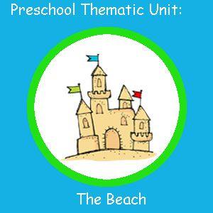 Preschool Thematic Unit The Beach