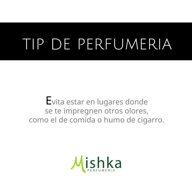 #Tip - Evita estar en lugares donde se te impregnen otros olores, como el de comida o humo de cigarro.  #Consejo #MishkaPerfumería