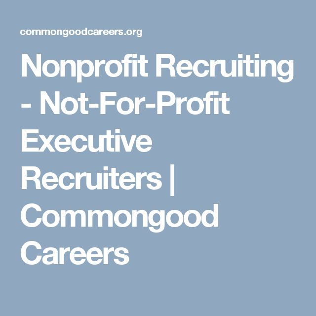 Nonprofit Recruiting - Not-For-Profit Executive Recruiters | Commongood Careers