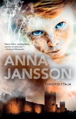Anna Jansson: Tuhopolttaja