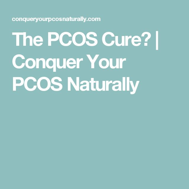 The PCOS Cure? | Conquer Your PCOS Naturally