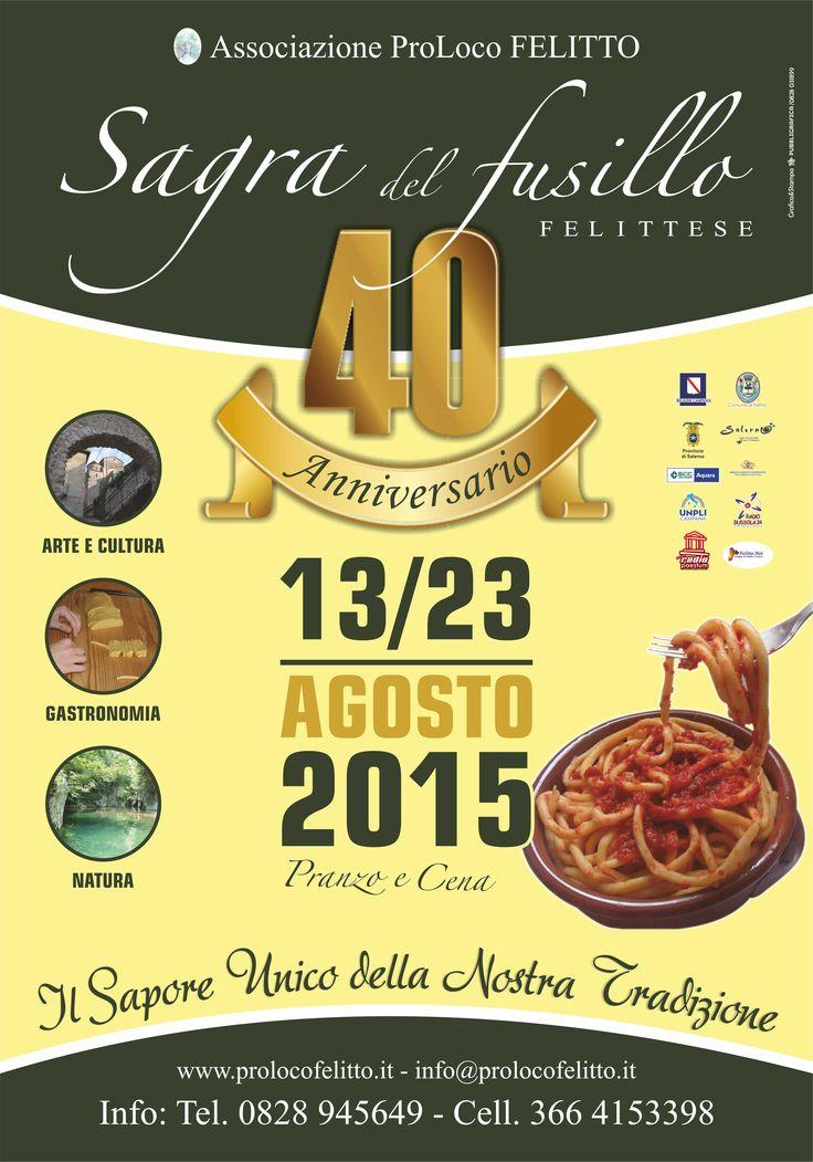 Sagra del Fusillo Felittese 40a edizione 13-23 agosto 2015