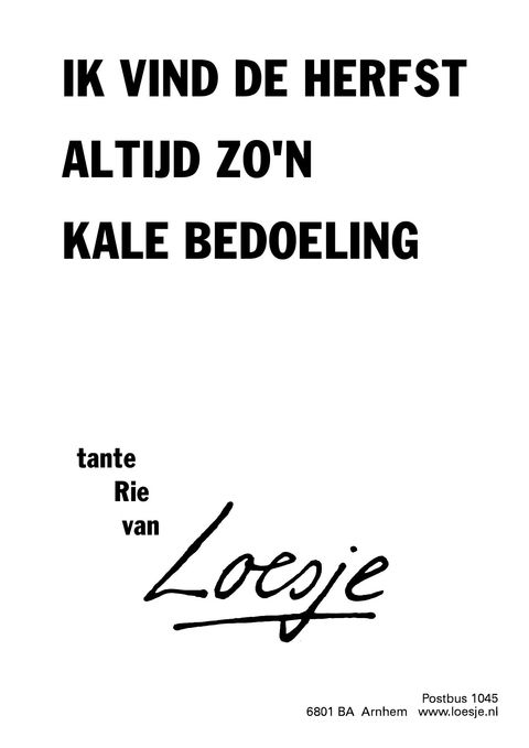 Citaten Loesje Terbaru : Best images about spreuken citaten loesje on