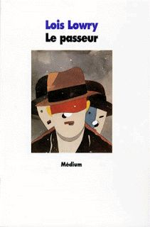 Carnet de lectures - Iani: Le passeur - Lois Lowry