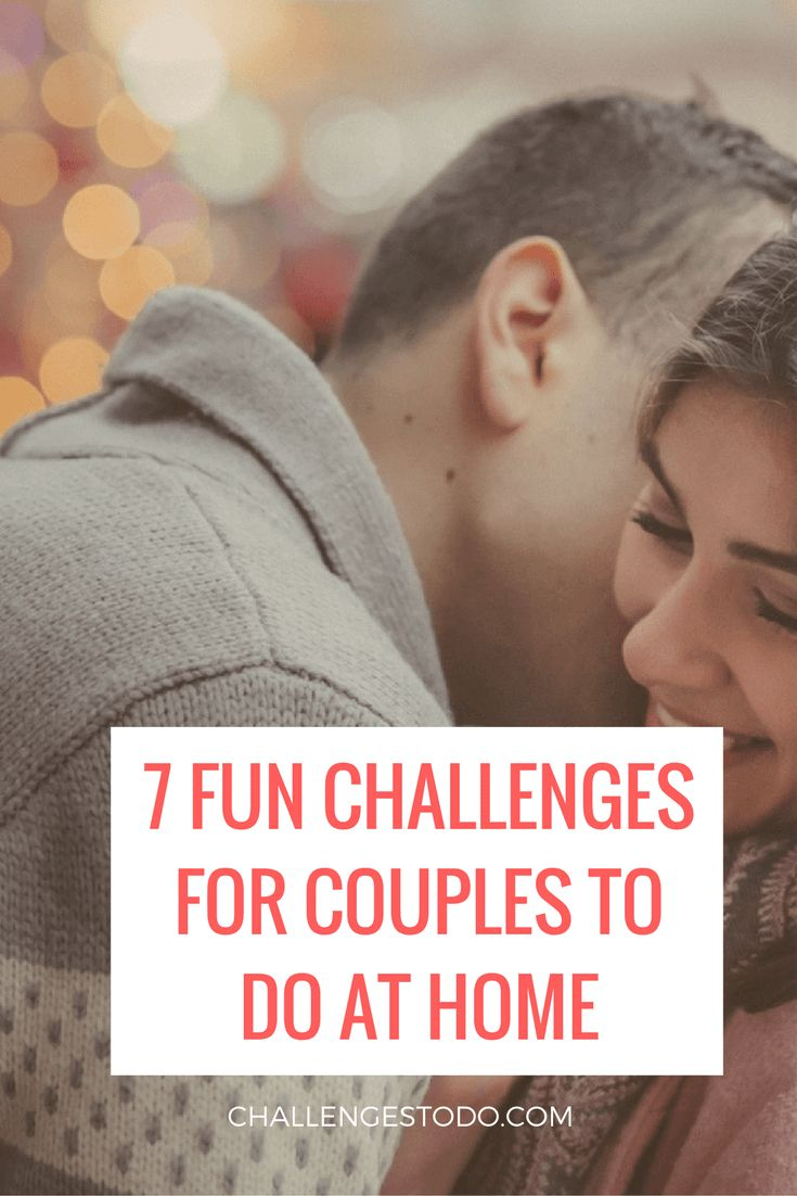 7 Fun Challenges For Couples To Do At Home  Challenges To -4499