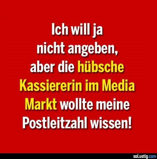 Ich will ja nicht angeben, aber... - #angeben #flirten #kassiererin #media markt #postleitzahl