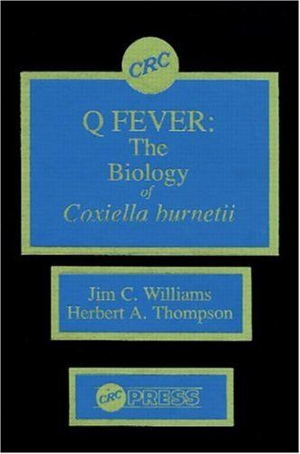 Q Fever: The Biology of Coxiella burnetii (v. 2)