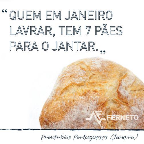 #provérbios #portugal #padaria #pão #janeiro