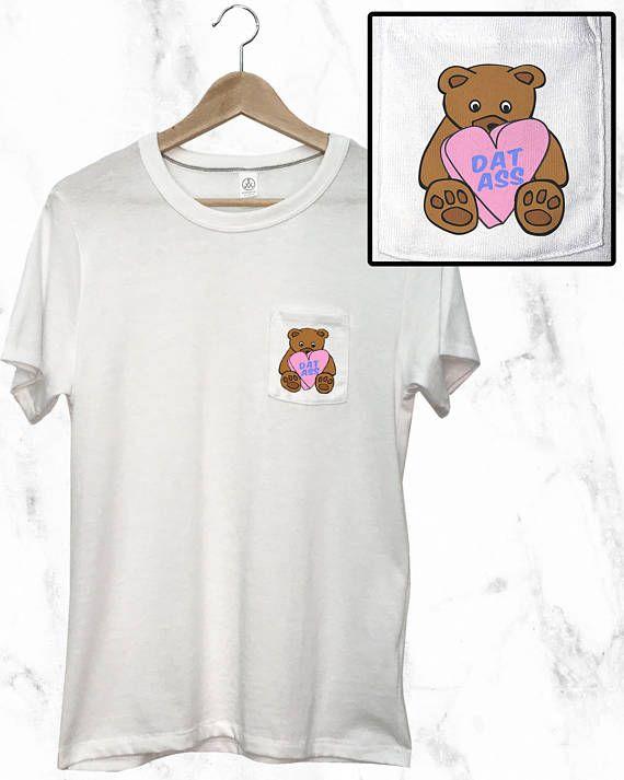 Dat Ass Pocket T-Shirt Mens Womens Unisex Shirt Funny Tee Tumblr Humor Cute Pocket Tee Top Soft Casual Meme Custom T Shirt Pastel Fashion