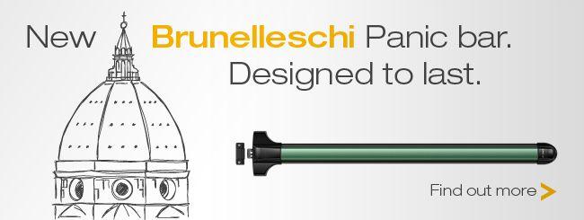 New Brunelleschi Panic bar. Designed to last.