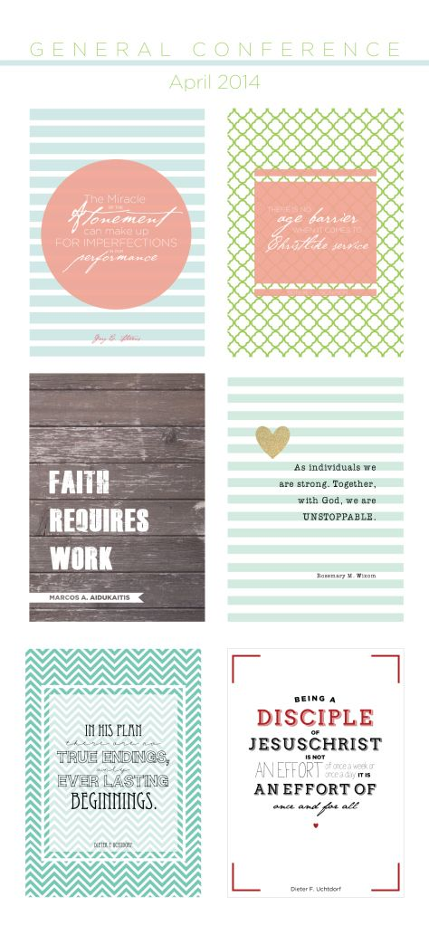 General Conference | April 2014 #general #conference #printables #quotes