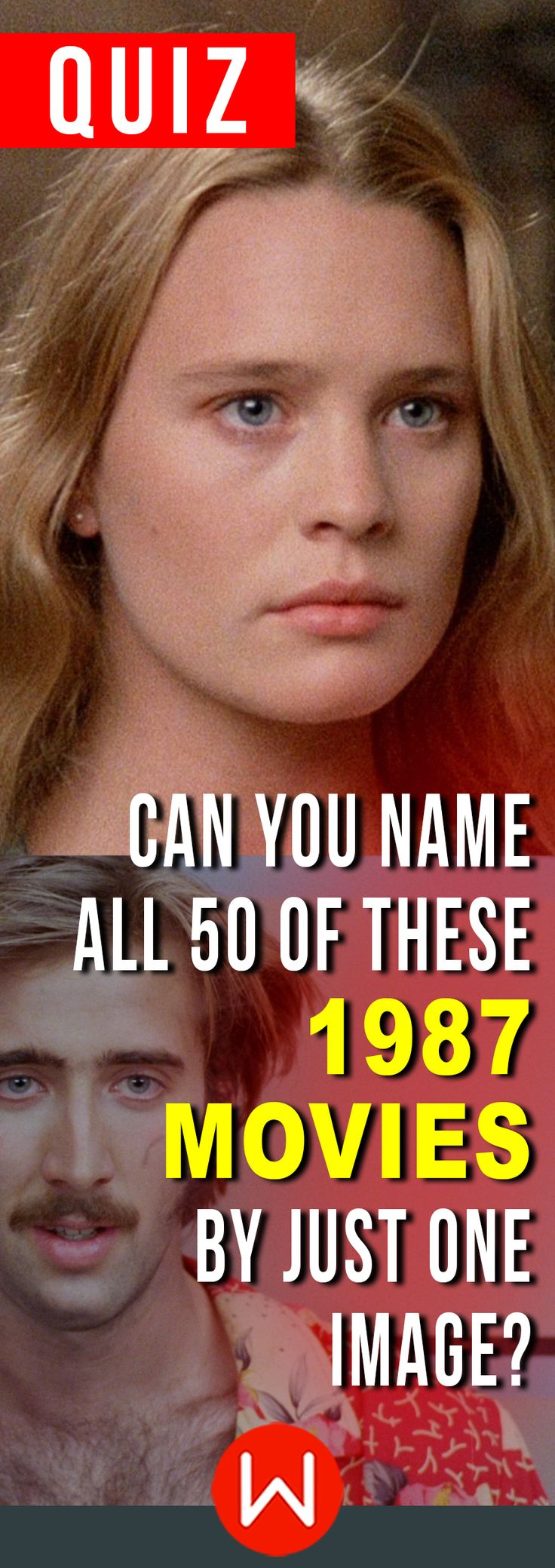 Hands down the BEST year ever of film. How many of these classics do you know?? 1987 movie trivia. Do you remember all of these 80s movies? Test your 80s memory on this 1987 movie test. The Princess Bride, Buttercup ,Robin Wright, Raising Arizona, Nicolas Cage...