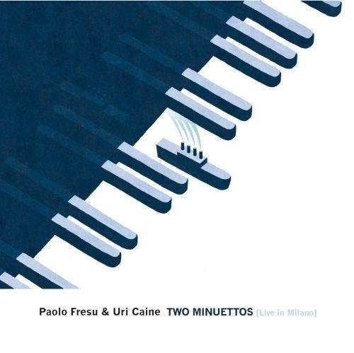 Fresu Paolo & Caine Uri - Two Minuettos Live In Milano  - CD Nuovo Clicca qui per acquistarlo sul nostro store http://ebay.eu/2lNxXWW
