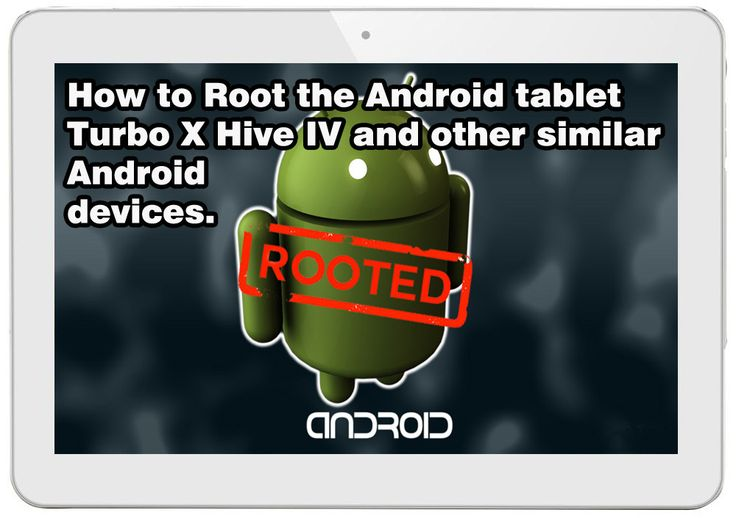 How to #Root #Android #tablet #TurboX Hive IV from #Plaisio store and other similar android devices.