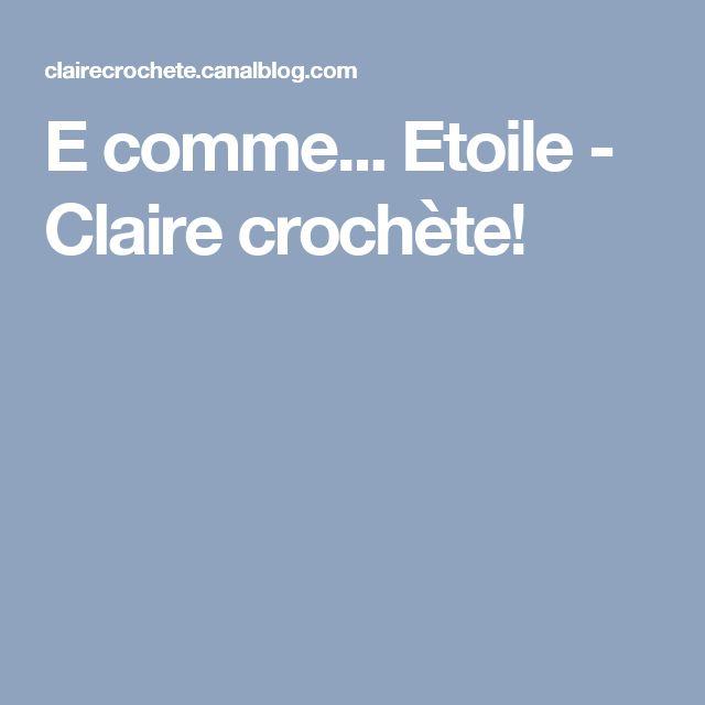 E comme... Etoile - Claire crochète!
