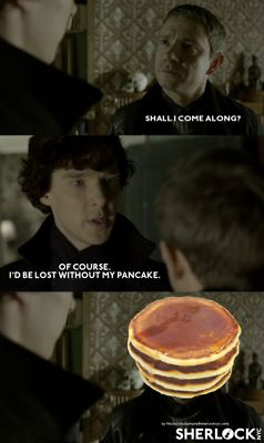 (1) replace sherlock quotes with pancake | Tumblr we have way too much fun in this fandom