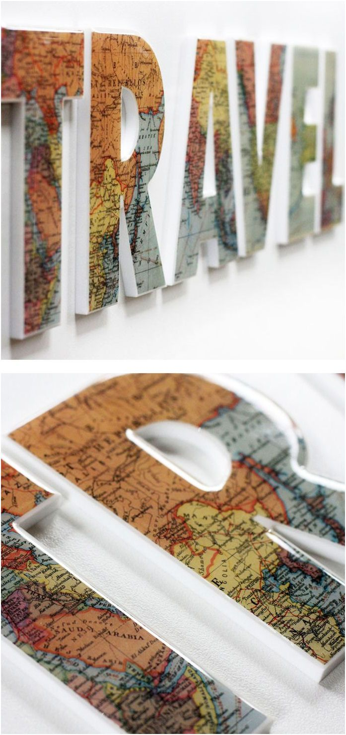 We should make these and then put all the pictures of the places we've been together framed around the outside :)