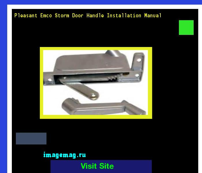 Pleasant Emco Storm Door Handle Installation Manual 102824 - The Best Image Search