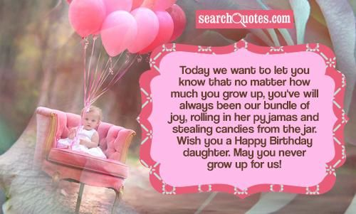Birthday Quotes for Daughter | ... jar. Wish you a Happy Birthday daughter. May you never grow up for us