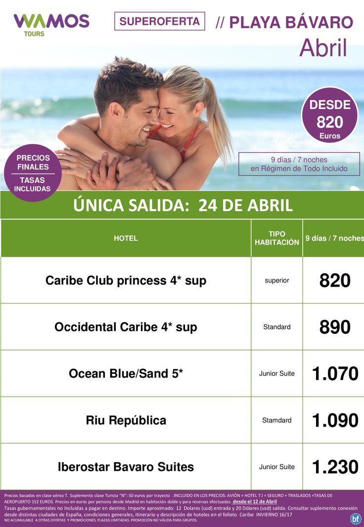 Super Oferta Playa Bavaro Salida 24 Abril