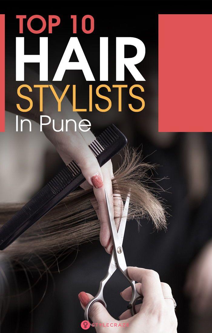 Top 10 Hair Stylists In Pune Top Hair Stylist Best Hair Salon Top Hair Salon