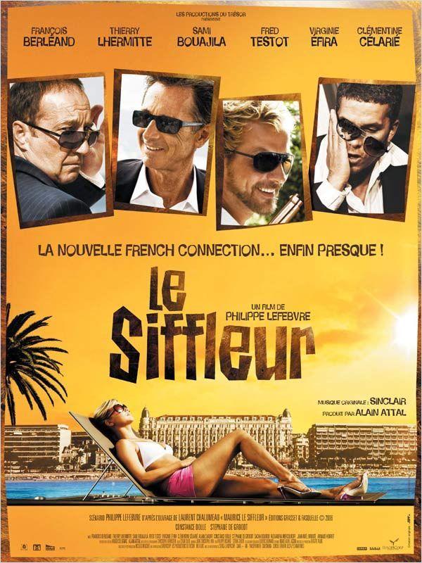 Le Siffleur est un film français réalisé par Philippe Lefebvre, qui est sorti au cinéma le 6 janvier 2010. Un petit commerçant effacé, las de se faire marcher sur les pieds, sort de ses gonds et heurte les intérêts d'un promoteur mafieux sur la Côte d'Azur. Il s'invente un jumeau censé remettre de l'ordre. Parviendra-t-il à sauver sa gargote préférée, convoitée pour son emplacement en or ?