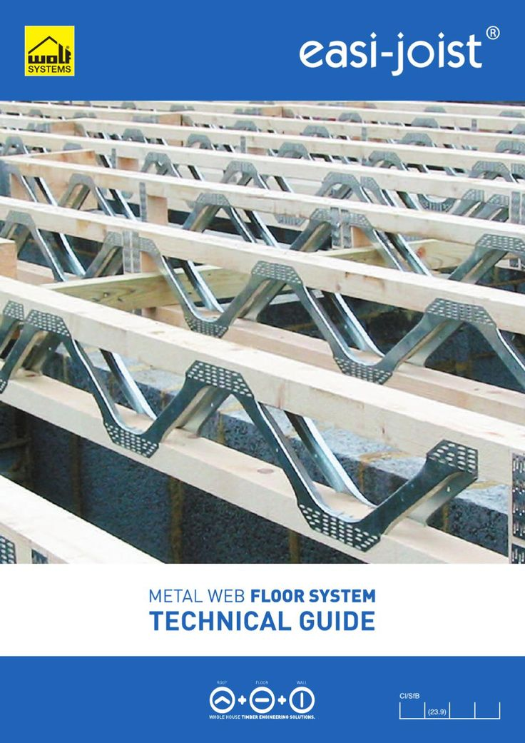 Easi-Joist Technical Guide Turner Timber Frames Engineered Metal Web Easi-Joist Guide.