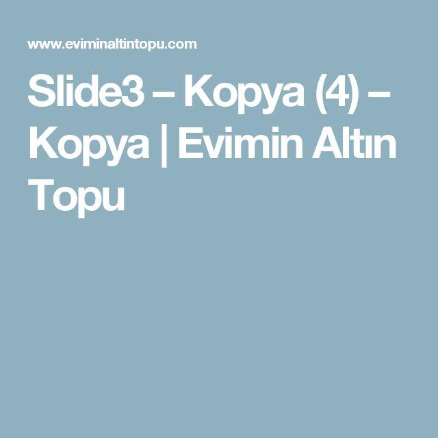 Slide3 – Kopya (4) – Kopya  |   Evimin Altın Topu