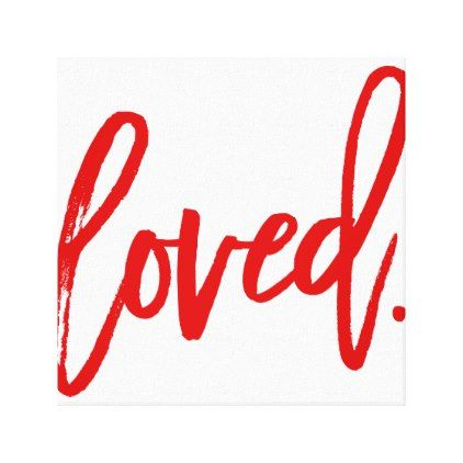 LOVED. Red Modern Script Type Typography Canvas Print - girl gifts special unique diy gift idea