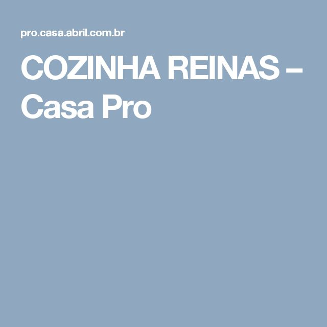 COZINHA REINAS – Casa Pro